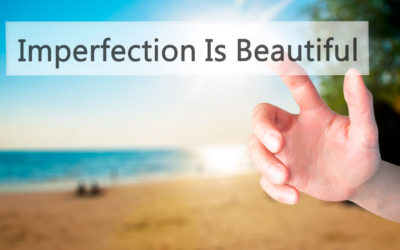 Embrace Your Imperfections and Authentically be You